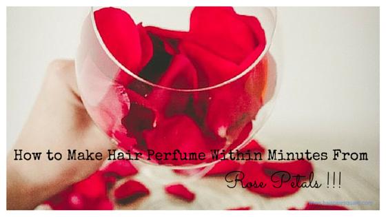 how to make rose hair perfume
