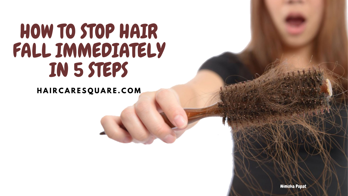How to stop hair fall immediately